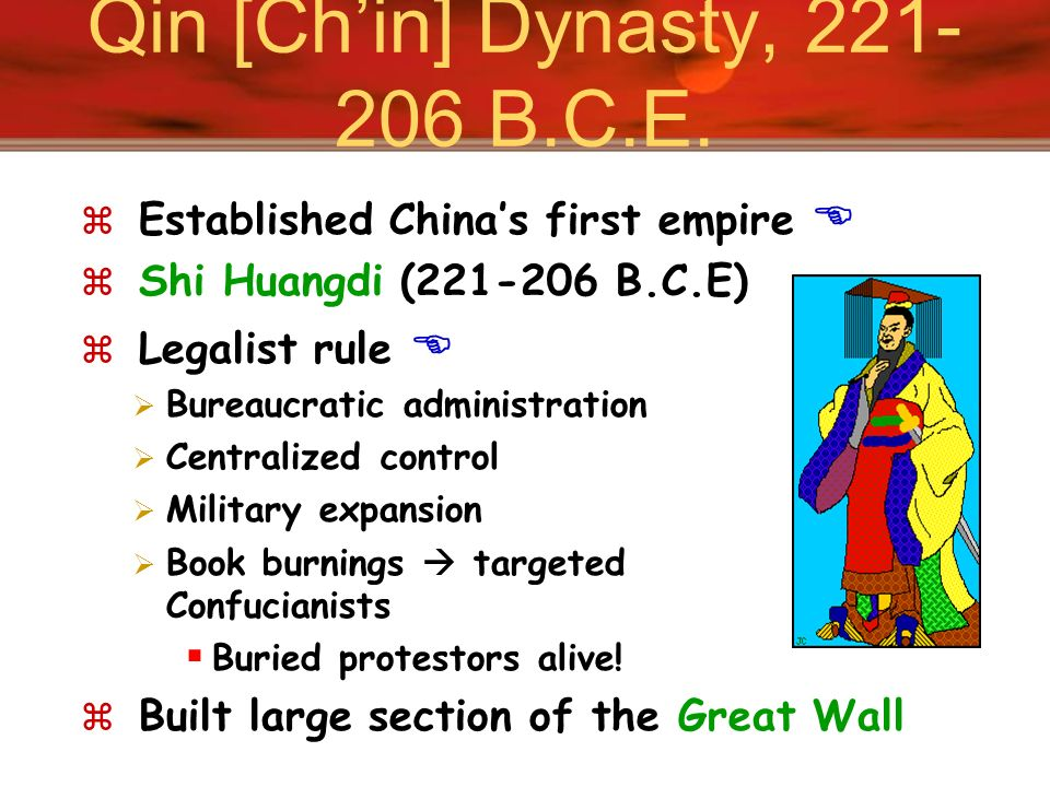 Qin [Ch'in] Dynasty, 221-206 B.C.E.